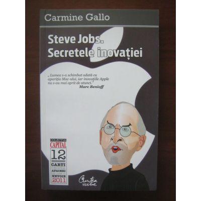 Steve Jobs. Secretele inovației