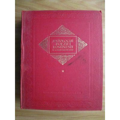 Antologia poeziei romînești de la începuturi pînă astăzi ( vol. I )