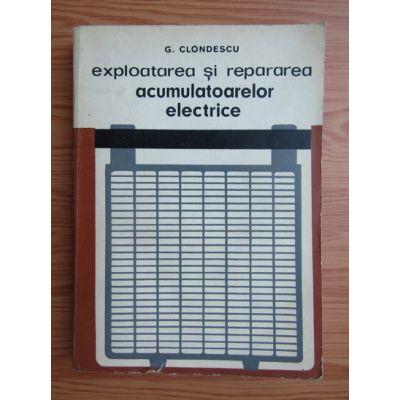 Exploatarea și repararea acumulatoarelor electrice
