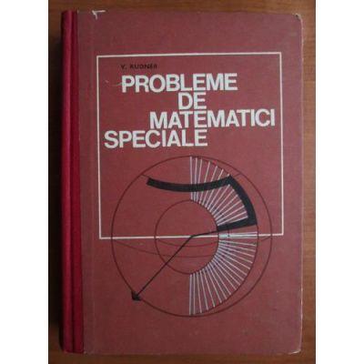 Probleme de matematici speciale