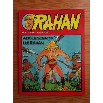 RAHAN nr. 6 / 6 iulie 2010 - Adolescența lui Rahan