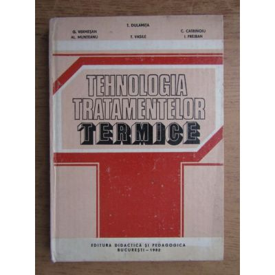 Tehnologia tratamentelor termice