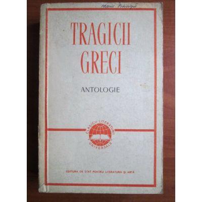 Tragicii greci ( antologie )