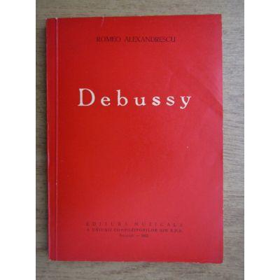 Claude Debussy. Viața și opera