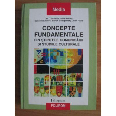 Conceptele fundamentale din științele comunicării și studiile culturale