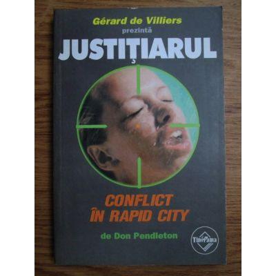 Conflict în Rapid City ( JUSTIȚIARUL # 13 )