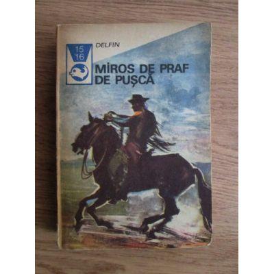 Miros de praf de pușcă ( texte din literatura western )