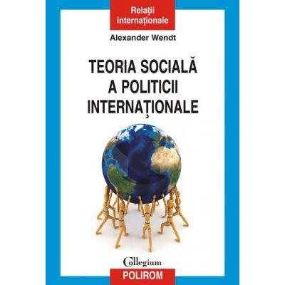 Teoria socială a politicii internaționale