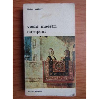 Vechi maeștri europeni ( vol. 1 )