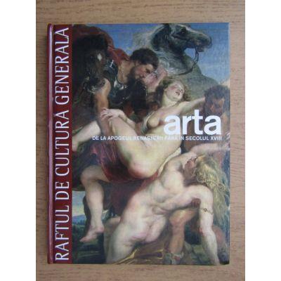 Arta de la apogeul Renașterii până în secolul XVIII