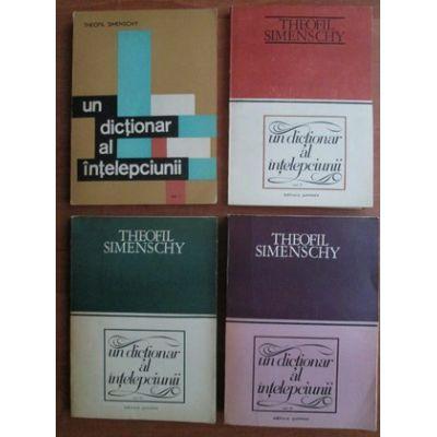 Un dicționar al înțelepciunii ( 4 vol. )