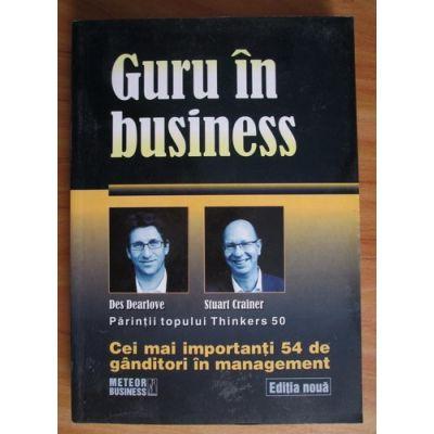 Guru în business. Cei mai importanți 54 de gânditori în management