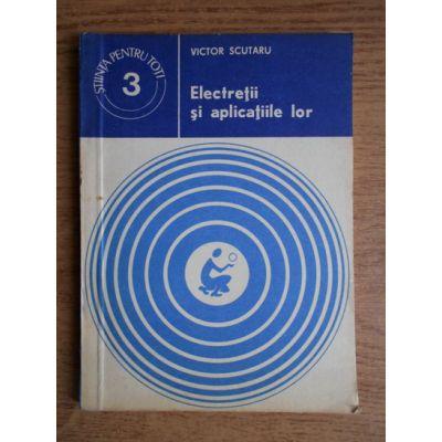 Electreții și aplicațiile lor
