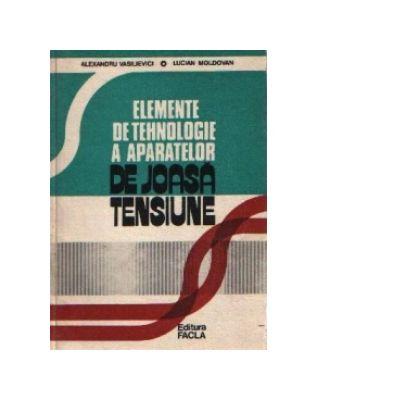 Elemente de tehnologie a aparatelor de joasă tensiune