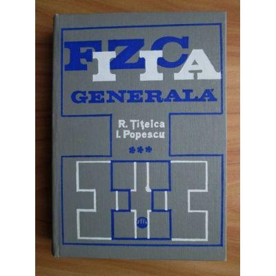 Fizica generală ( vol. 3 )