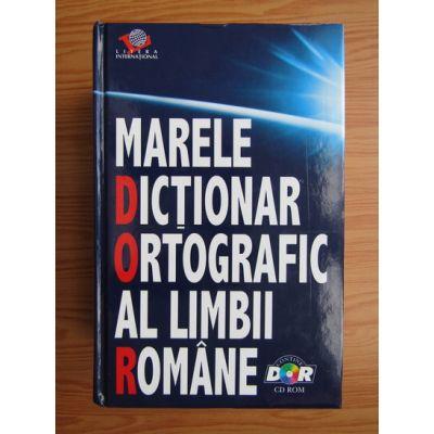 Marele dicționar ortografic al limbii române ( + CD )