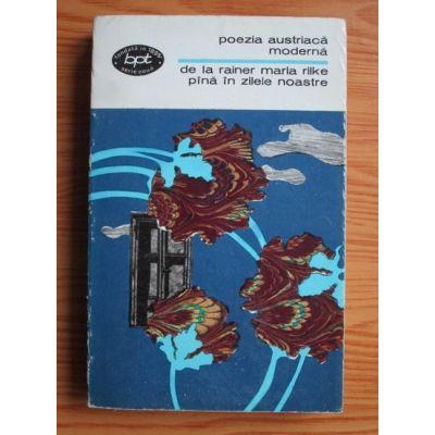 Poezia austriacă modernă de la Rainer Maria Rilke pînă în zilele noastre