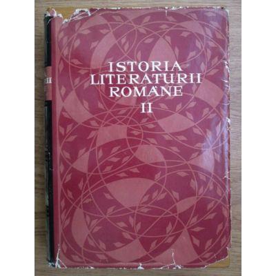 Istoria literaturii române ( Vol. II )