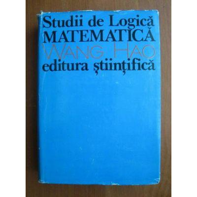 Studii de logică matematică