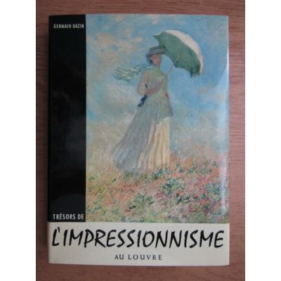 Tresors de l'impressionisme au Louvre
