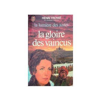 La gloire des vaincus ( LA LUMIERE DES JUSTES III )